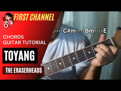 Toyang chords (Eraserheads) Beginners Guitar Tutorial