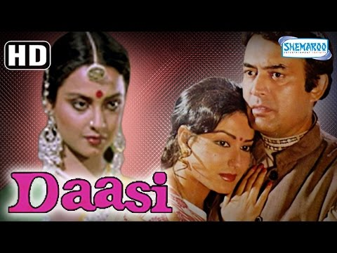 Daasi {HD} - Sanjeev Kumar - Rekha - Rakesh Roshan - Moushumi Chaterjee - Old Hindi Movie