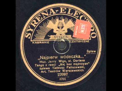 Tekst piosenki Tadeusz Faliszewski - Najpierw wódeczka po polsku