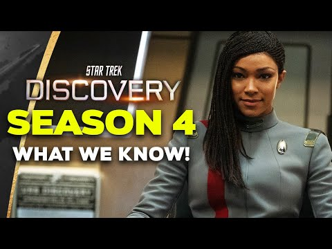 Star Trek Discovery SEASON 4 - What We Know!
