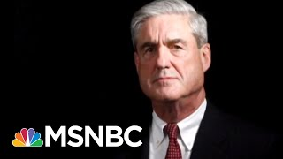 Bloomberg: Robert Mueller To Zero In On Donald Trump-Russia Collusion Allegations | Hardball | MSNBC