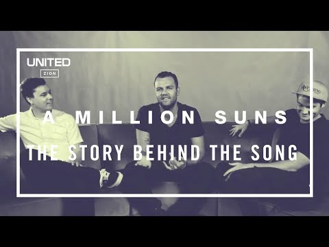 A Million Suns Song Story - Hillsong UNITED
