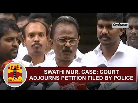 Swathi-Murder-Case--Court-adjourns-Petition-Filed-by-Police-Thanthi-TV