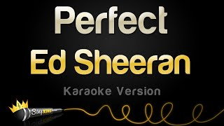 Video Ed Sheeran - Perfect (Karaoke Version) MP3, 3GP, MP4, WEBM, AVI, FLV Maret 2018