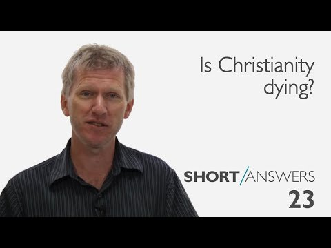 Is Christianity dying?  |  Andy Bannister