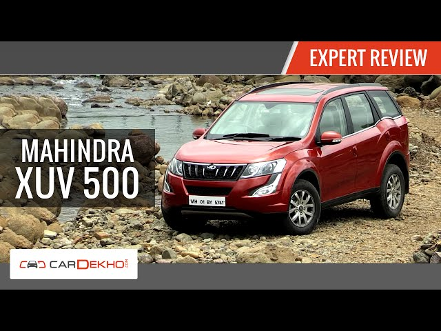 New Age Mahindra XUV 500 | Expert Review