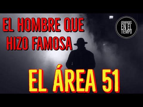 EL HOMBRE QUE HIZO FAMOSA EL ÁREA 51 (видео)