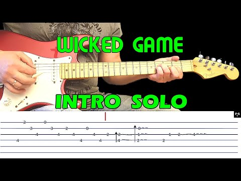 WICKED GAME - Guitar Intro Lesson With Tabs - Chris Isaak - (fast & Slow Version)