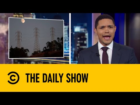 Energy Company Pulls The Plug To Prevent Wildfires  The Daily Show With Trevor Noah