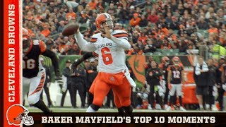 Top 10 Baker Mayfield Moments in 2018   Cleveland Browns