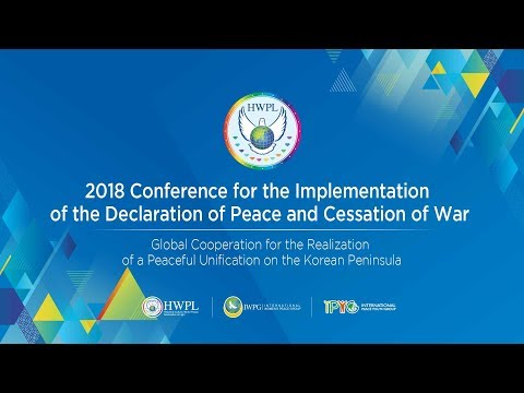 [EN] 2018 Conference for the Implementation of the Declaration of Peace and Cessation of War