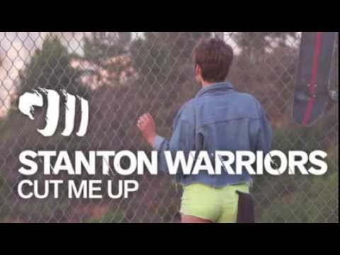 Stanton Warriors - Cut Me Up feat. Them & Us (Cause & Affect Mix)