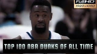 Top 100 NBA Dunks of All Time