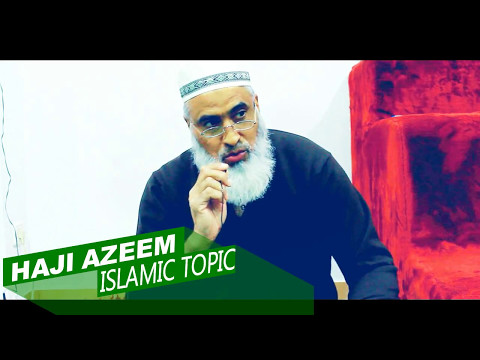 SAFRE-E-MEHRAJ| HAJI AZEEM | ISLAMIC TOPIC| 23APR17 | VALENCIA.