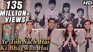 Video Ye Toh Sach Hai Ki Bhagwan Hai - Hum Saath Saath Hain - Mohnish Behl, Salman Khan, Saif Ali Khan MP3, 3GP, MP4, WEBM, AVI, FLV Oktober 2018