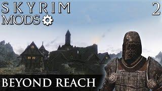 Skyim Mods: Beyond Reach - Part 2