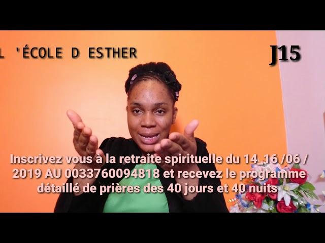 15ème JOUR DE PRIÈRES DEVANT LE TRÔNE DE LA GRÂCE, INSCRIVEZ-VOUS À LA RETRAITE SPIRITUELLE DU 14_16
