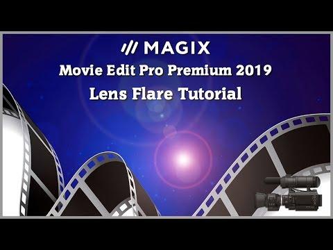 Magix Movie Edit Pro 2019 Tutorial - Lens Flare Tutorial