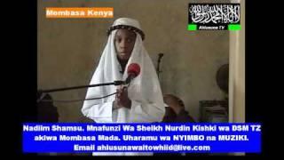 Nadim Shamsu  Mnafunzi wa Sheikh Nurdin Kishki Wa Dsm Tanzania Mada uharamu wa Nyimbo na Muziki Prt