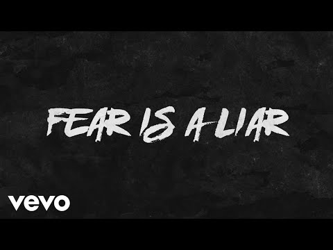 Zach Williams - Fear Is a Liar (Official Lyric Video)