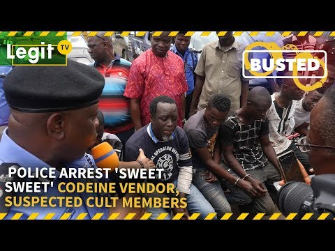 Nigeria News Today: Police Arrest 'Sweet Sweet' Codeine Vendor, Suspected Cult Members | Legit TV