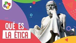 ¿Qué Es La ética? - Filosofía - Educatina