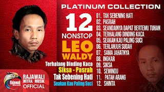 LEO WALDY - 12 TOP HIT'S PLATINUM COLLECTION DANGDUT NOSTALGIA - Full Album (Original Audio)