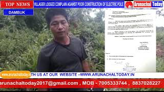 2. VILLAGER LODGED COMPLAIN AGAINST POOR CONSTRUCTION OF ELECTRIC POLE