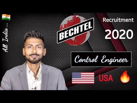 BECHTEL recruitment 2020 ( USA ) 🔥 All India | Control Engineer – Best Private Jobs for Engineers