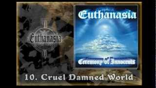 Video EUTHANASIA - Ceremony Of Innocents (Full album)