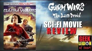 GARM WARS : THE LAST DRUID ( 2014 Lance Henriksen ) Sci-Fi Movie Review