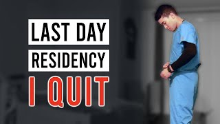 LAST DAY OF RESIDENCY - I QUIT PLASTIC SURGERY