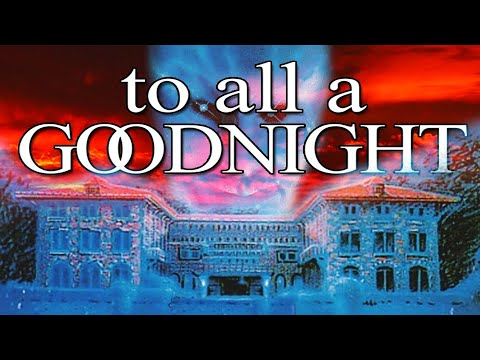 Bad Movie Review: To All A Goodnight
