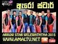 Arrow Star - Live At Welewatha 2015 - Full Show - WWWAMALTVNET
