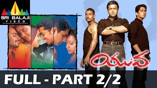 Yuva Telugu Full Movie || Part 2/2 || Madhavan, Surya, Siddharth || With English Subtitles