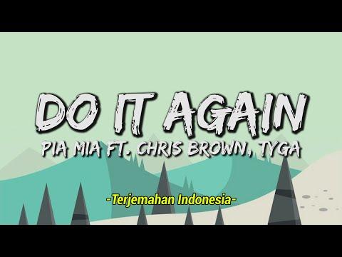 Pia Mia - Do It Again ft. Chris Brown, Tyga (Lyrics & Terjemahan Indonesia ) 🎵