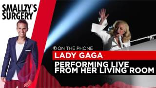 Lady Gaga performs Million Reasons mid interview in her lounge room with Smallzy