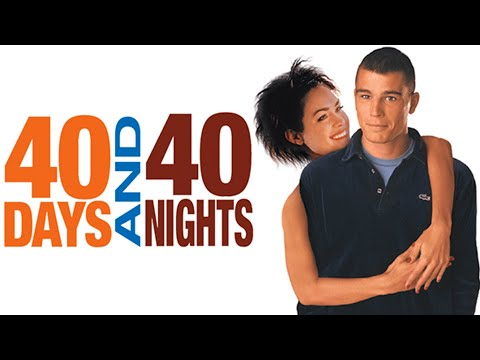 40 Days and 40 Nights (2002) - Then and Now (2020)