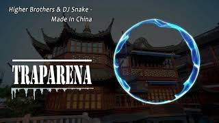 Higher Brothers & DJ Snake - Made In China   TRAP