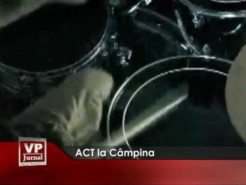 ACT la Câmpina