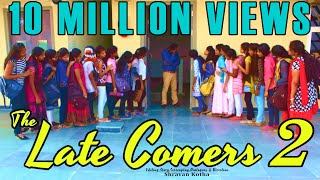 Video THE LATE COMERS-2 (Girls version) - A Latest Comedy Short Film by SHRAVAN KOTHA MP3, 3GP, MP4, WEBM, AVI, FLV April 2018