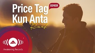 Raef - Price Tag/Kun Anta (Jessie J/Humood Cover) Video