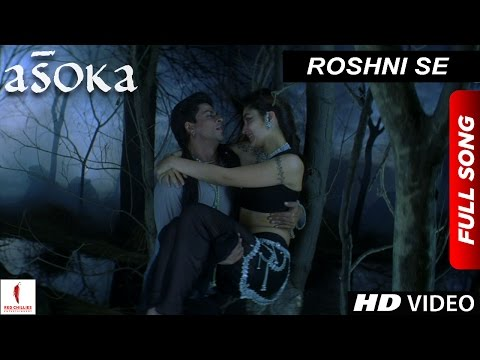 Video Roshni Se | HD | Full Song | Asoka | Shah Rukh Khan | Kareena Kapoor download in MP3, 3GP, MP4, WEBM, AVI, FLV January 2017