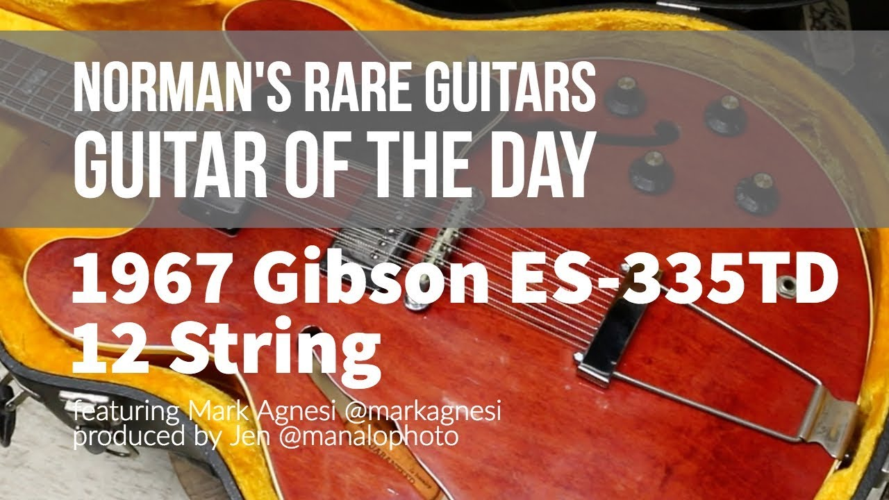 Guitar of the Day: 1967 Gibson ES 335TD 12 String | Norman's Rare Guitars