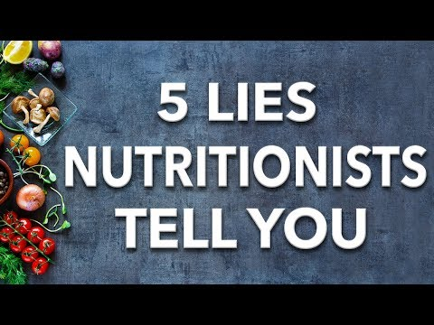 5 Lies Nutritionists Want You To Believe