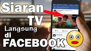 Video Cara Live Streaming TV Melalui Facebook - Movie Juga bisa Sob...😎 MP3, 3GP, MP4, WEBM, AVI, FLV Juli 2018