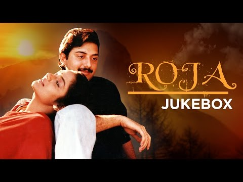 Roja Movie Songs | Tamil Songs Jukebox | Arvindswamy, Madhubala,A R Rahman