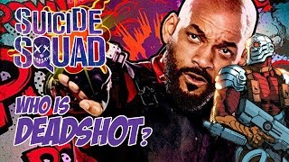 Video Suicide Squad - Who is Deadshot? MP3, 3GP, MP4, WEBM, AVI, FLV Mei 2018