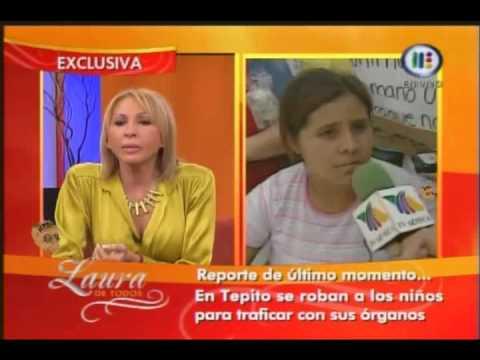 Laura de Todos Robo de niños en Tepito para trafico de organos