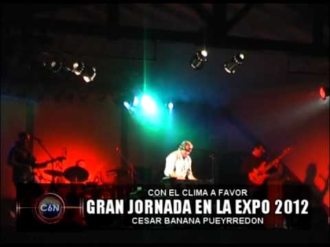CESAR BANANA PUEYRREDON EN LA EXPO 2012 (VIDEO)